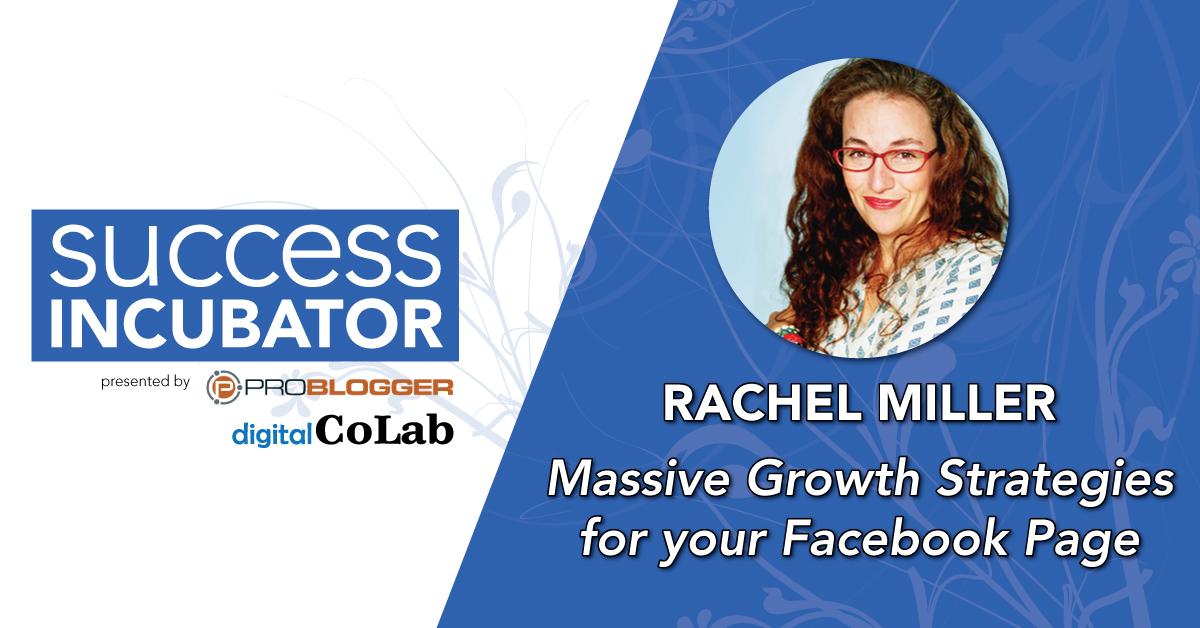 Rachel Miller Success Incubator