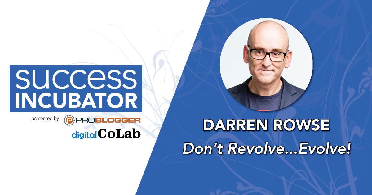 Darren Rowse Hosts Success Incubator in Dallas
