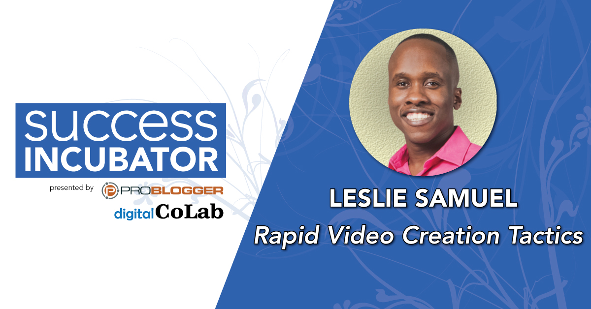 Leslie Samuel at Success Incubator